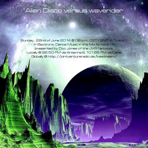 Alien Disco versus waverider 22. 06. 2014