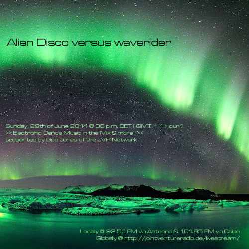 Alien Disco versus waverider 29. 06. 2014