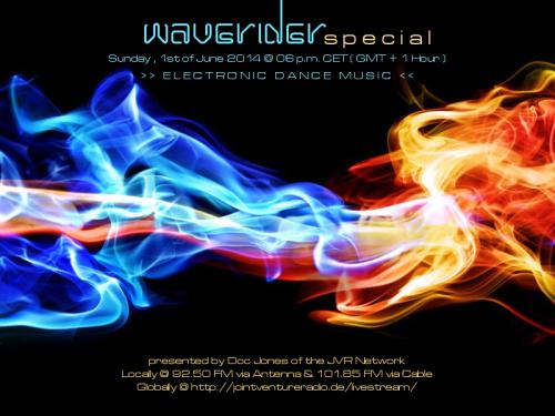 waverider special 01. 06. 2014