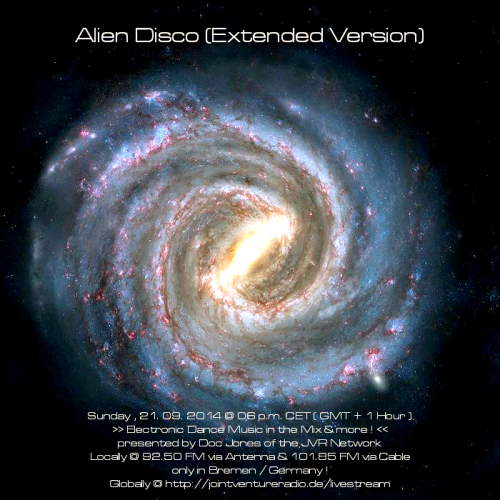 Alien Disco (Extended Version) 21. 09. 2014