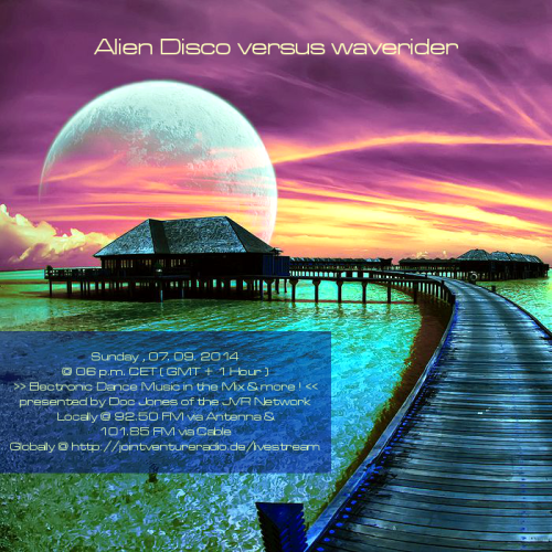 Alien Disco versus waverider 07. 09. 2014