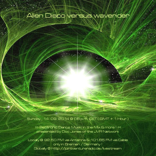 Alien Disco versus waverider 14. 09. 2014