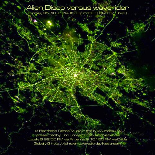Alien Disco versus waverider 05. 10. 2014