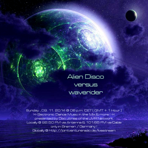 Alien Disco versus waverider 09. 11. 2014
