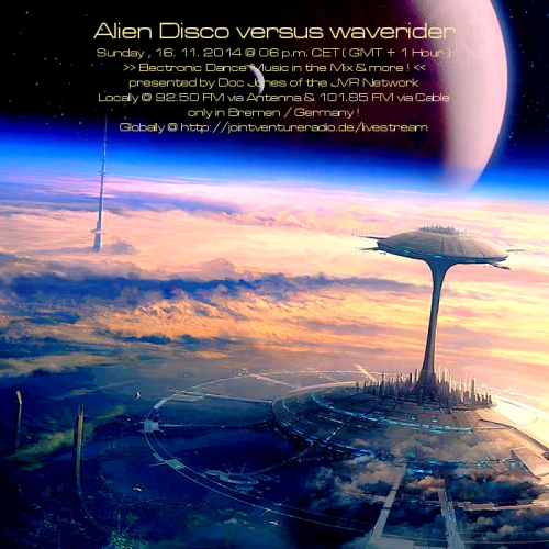 Alien Disco versus waverider 16. 11. 2014
