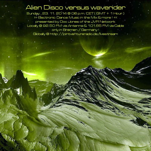 Alien Disco versus waverider 23. 11. 2014
