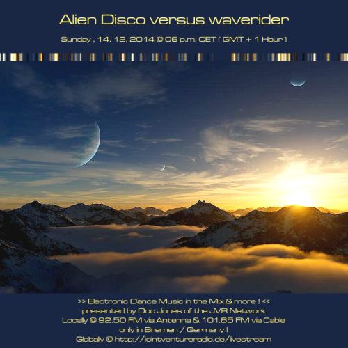 Alien Disco versus waverider 14. 12. 2014