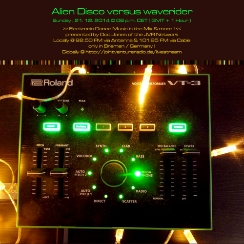 Alien Disco versus waverider 21. 12. 2014