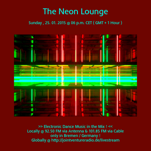 The Neon Lounge 25. 01. 2015