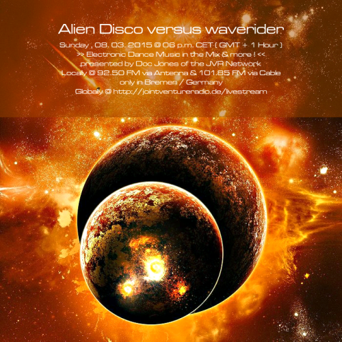 Alien Disco versus waverider 08. 03. 2015