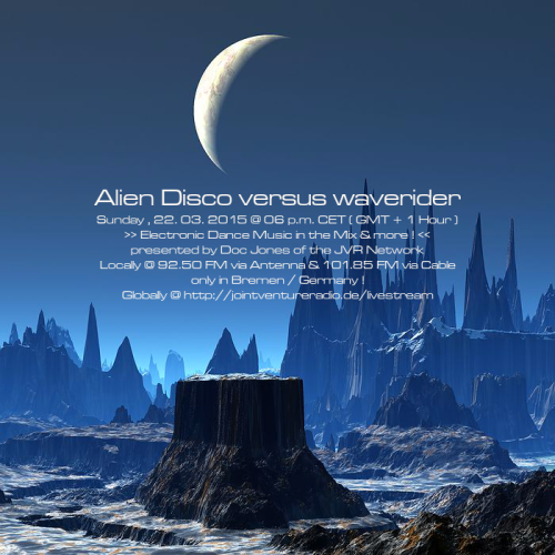 Alien Disco versus waverider 22. 03. 2015