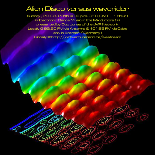 Alien Disco versus waverider 29. 03. 2015