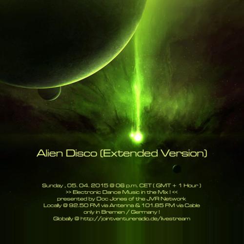Alien Disco (Extended Version) 05. 04. 2015