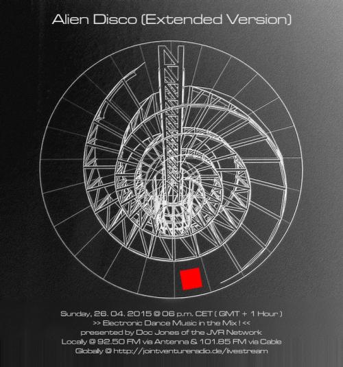 Alien Disco (Extended Version) 26. 04. 2015