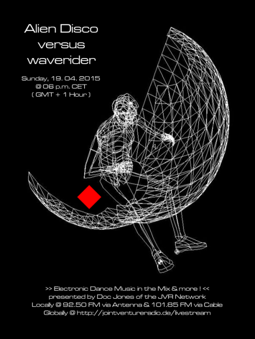 Alien Disco versus waverider 19. 04. 2015