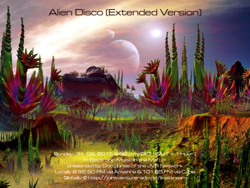 Alien Disco (Extended Version) 31. 05. 2015