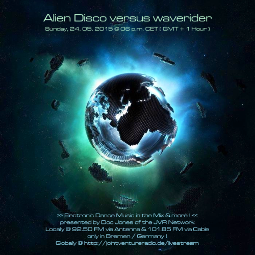 Alien Disco versus waverider 24. 05. 2015