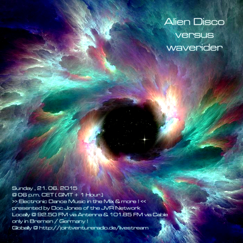 Alien Disco versus waverider 21. 06. 2015