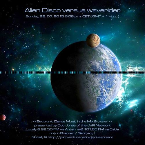 Alien Disco versus waverider 26. 07. 2015