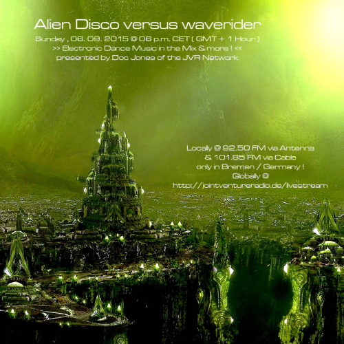 Alien Disco versus waverider 06. 09. 2015