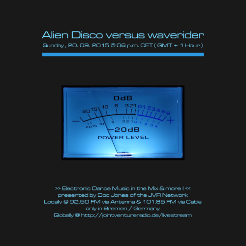 Alien Disco versus waverider 20. 09. 2015