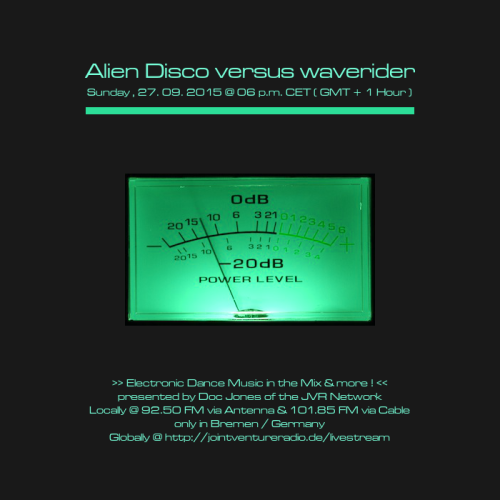 Alien Disco versus waverider 27. 09. 2015