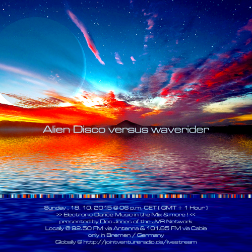 Alien Disco versus waverider 18. 10. 2015