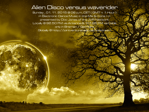 Alien Disco versus waverider 01. 11. 2015