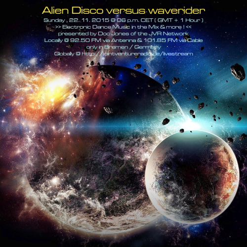 Alien Disco versus waverider 22. 11. 2015