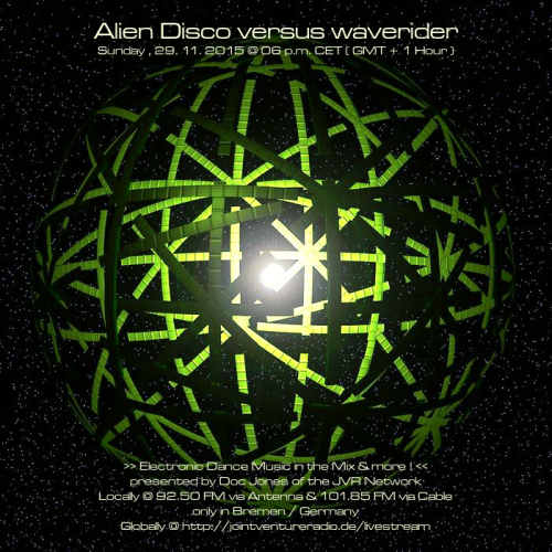 Alien Disco versus waverider 29. 11. 2015