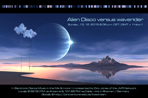 Alien Disco versus waverider 13. 12. 2015
