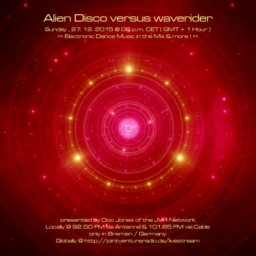 Alien Disco versus waverider 27. 12. 2015