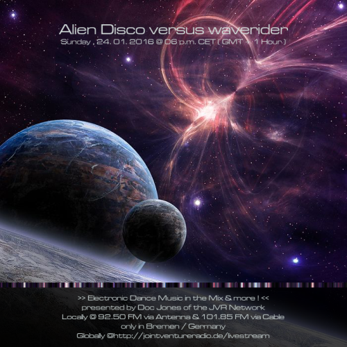 Alien Disco versus waverider 24. 01. 2016