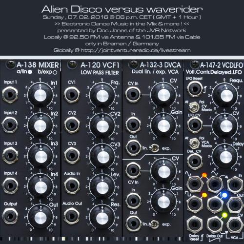 Alien Disco versus waverider 09. 02. 2016