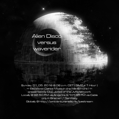 Alien DIsco versus waverider 01. 05. 2016