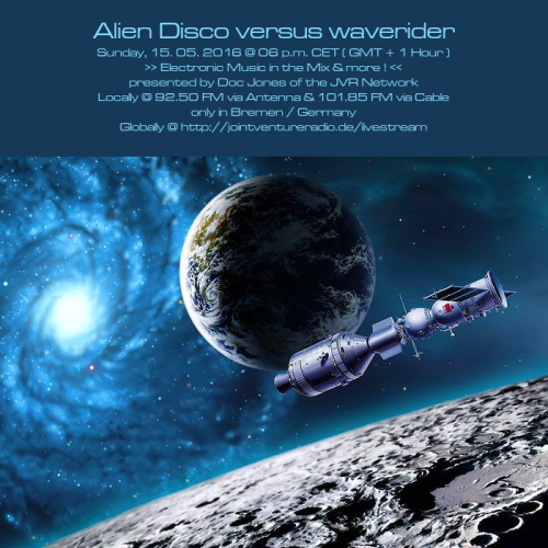 Alien Disco versus waverider 15. 05. 2016