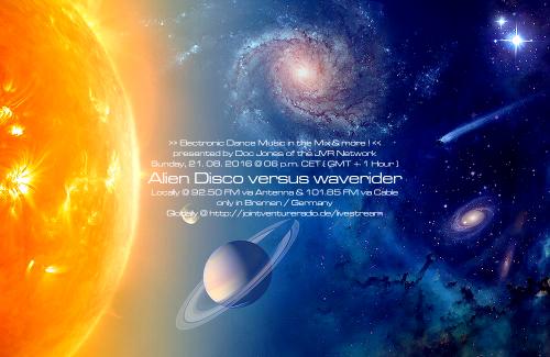 Alien Disco versus waverider 21. 08. 2016