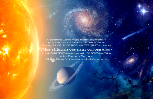 Alien Disco versus waverider 21. 08. 2016