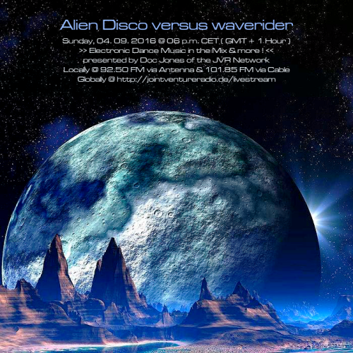 Alien Disco versus waverider 04. 09. 2016